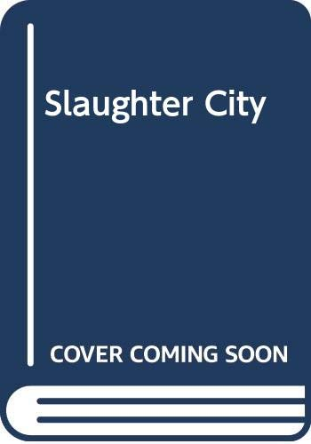 9780552120753: Slaughter City