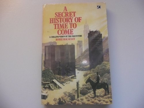 9780552121699: A secret history of time to come
