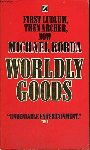 9780552122542: WORLDLY GOODS.