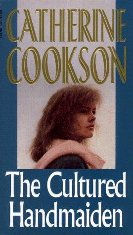 The Cultured Handmaiden: Catherine Cookson