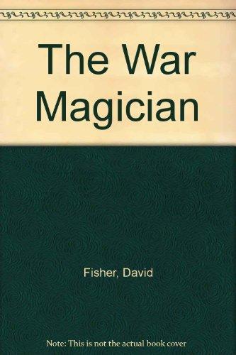 The War Magician: Fisher, David; Garvey,