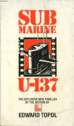 Submarine U-137: Edward Topol