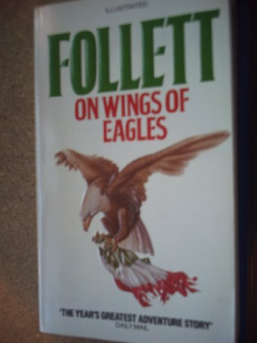 On Wings of Eagles: Ken Follet