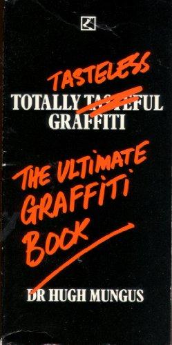 9780552126229: Totally Tasteless Graffiti