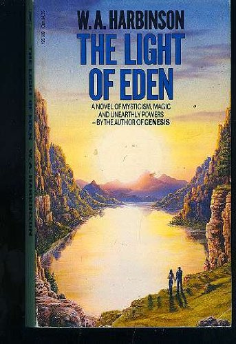 LIGHT OF EDEN: W.A. HARBINSON
