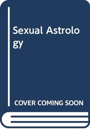 9780552127431: Sexual Astrology