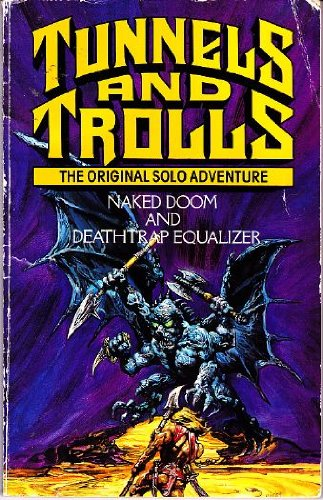 9780552127677: Naked Doom and Deathtrap Equalizer (Tunnels and Trolls Original Solo Adventure)