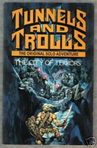 9780552127684: Tunnels and Trolls: City of Terrors (Corgi Books)