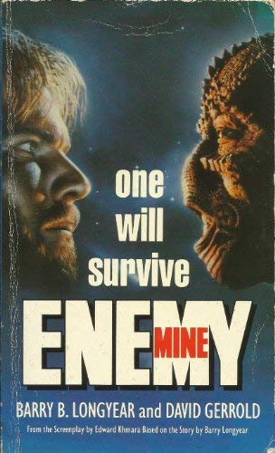 ENEMY MINE: Barry B and David Longyear and Gerrold