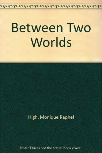 9780552128674: Between Two Worlds