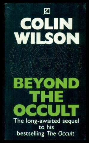 Beyond The Occult: Colin Wilson