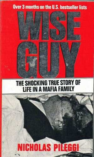 9780552130943: Wiseguy: Life in a Mafia Family