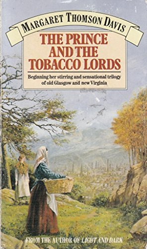 Prince and the Tobacco Lords: MARGARET THOMSON DAVIS