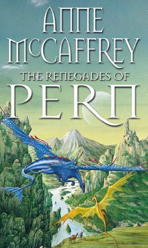 9780552130998: The Renegades Of Pern (The Dragon Books)
