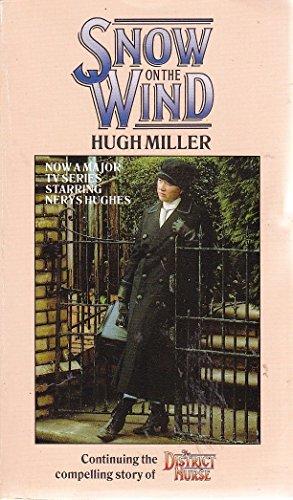 Snow on the Wind: Hugh Miller