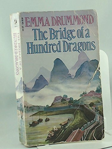 9780552131377: The Bridge of a Hundred Dragons