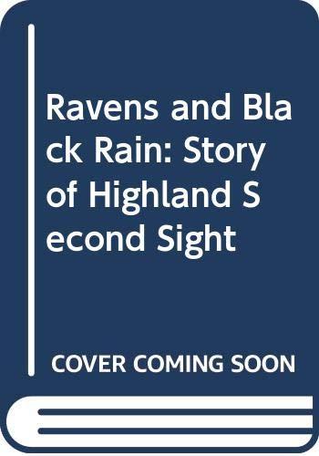9780552131810: Ravens and Black Rain: Story of Highland Second Sight
