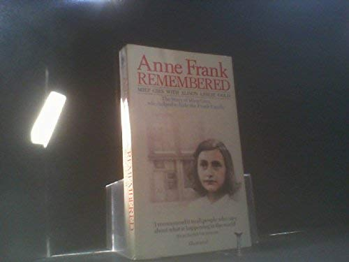 Anne Frank Remembered: Miep Gies, Alison