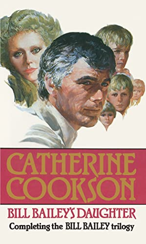 Bill Baileys Daughter: Cookson, Catherine