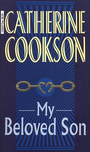 My Beloved Son: Catherine Cookson