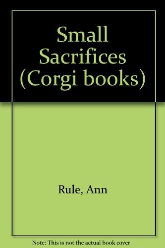 9780552133043: Small Sacrifices (Corgi Books)