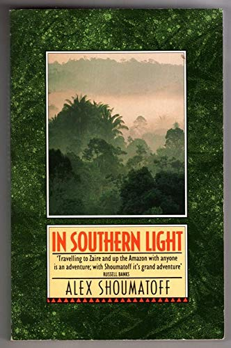 9780552133296: In Southern Light: Trekking Through Zaire and the Amazon