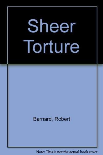 9780552133722: Sheer Torture