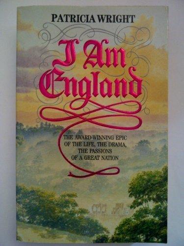 I Am England: Wright, Patricia
