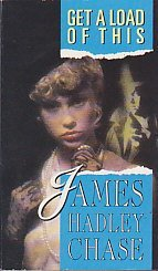 get a load of this by james hadley chase abebooks
