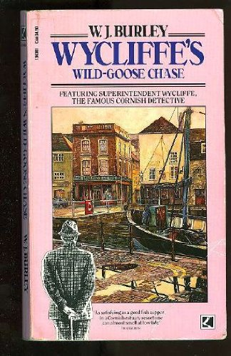 Wycliffe's Wild Goose Chase: Burley, W. J.