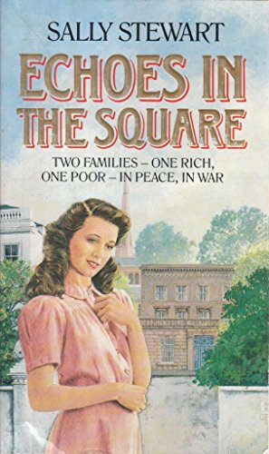 Echoes in the Square: Sally Stewart