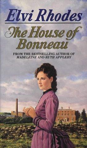 The House of Bonneau: Rhodes, Elvi