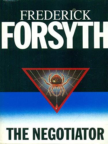 NEGOTIATOR: Frederick, Forsyth