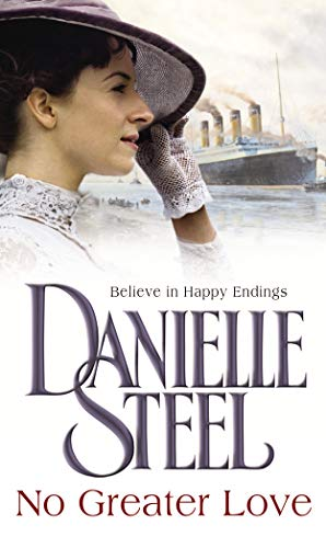No Greater Love: Steel, Danielle