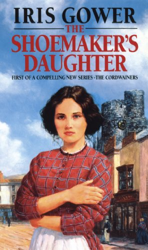 9780552136860: The Shoemaker's Daughter: A Swansea Family Saga