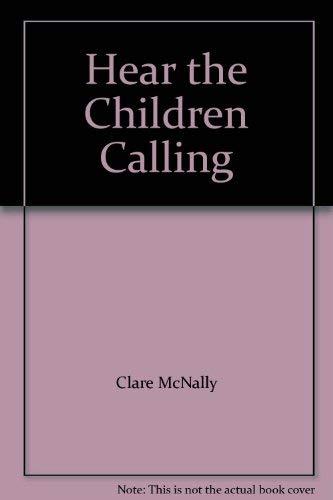 9780552137072: Hear the Children Calling