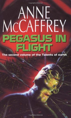 9780552137287: Pegasus in Flight (The Talents of the Earth Series)