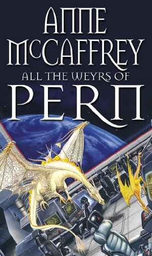 9780552137294: All The Weyrs Of Pern (The Dragon Books)