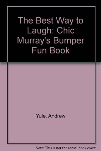 9780552138543: The Best Way to Laugh: Chic Murray's Bumper Fun Book