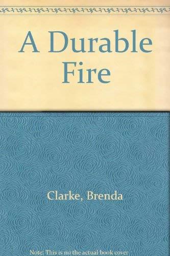 A Durable Fire: Clarke, Brenda