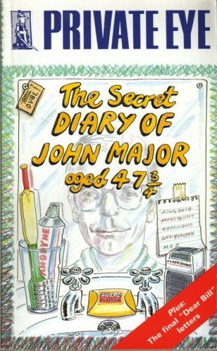 The Secret Diary of John Major Aged 47 3/4