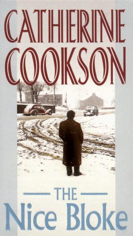 The Nice Bloke: Cookson, Catherine