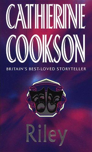 RILEY.: Cookson, Catherine.