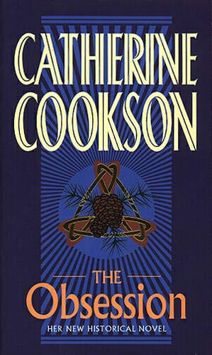 The Obsession: CATHERINE COOKSON