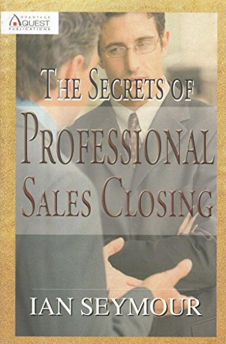 One on One: Secrets of Professional Sales Closing: Seymour, Ian