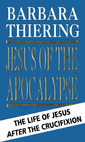 9780552142380: Jesus of the Apocalypse, the Life of Jesus After the Crucifixion