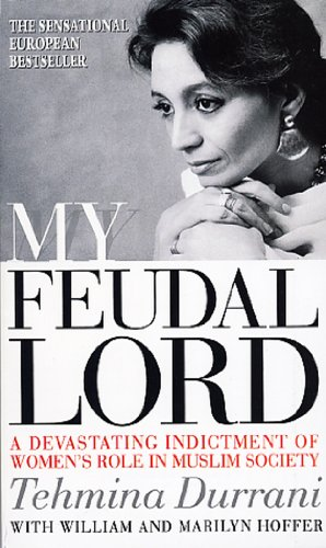 9780552142397: My Feudal Lord: A Devastating Indictment of Women's Role in Muslim Society