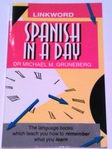 9780552142472: Spanish in a Day (Linkword Language System)