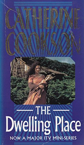 The Dwelling Place: Catherine Cookson