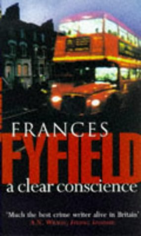 A Clear Conscience: Fyfield, Frances